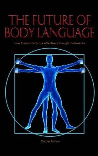 The Future of Body Language